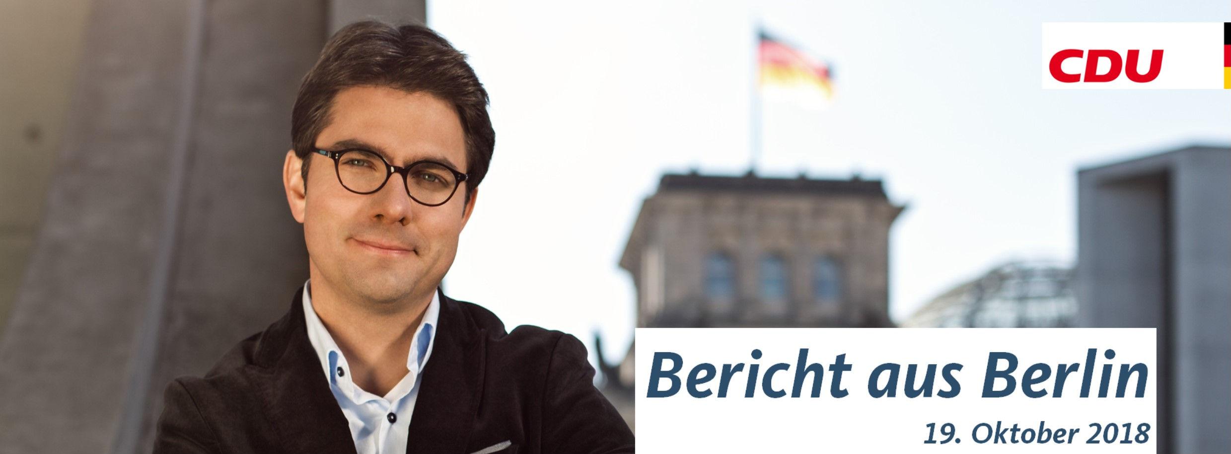 Bericht aus Berlin vom 19. Oktober 2018